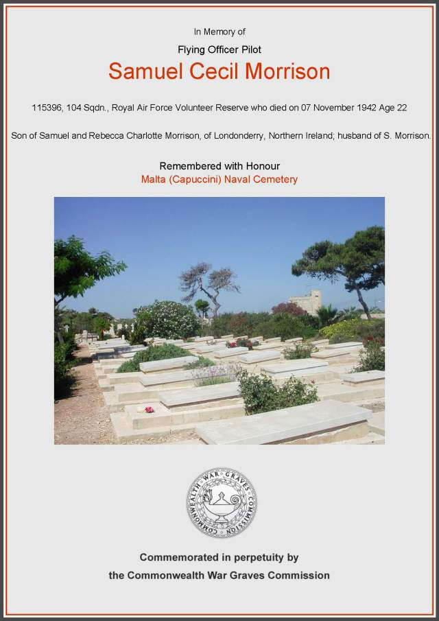 Flying Officer Pilot, 115396, 104 Sqdn, Royal Air Force Volunteer Reserve.  Remembered with Honour, Malta (Capuccini) Naval Cemetery.